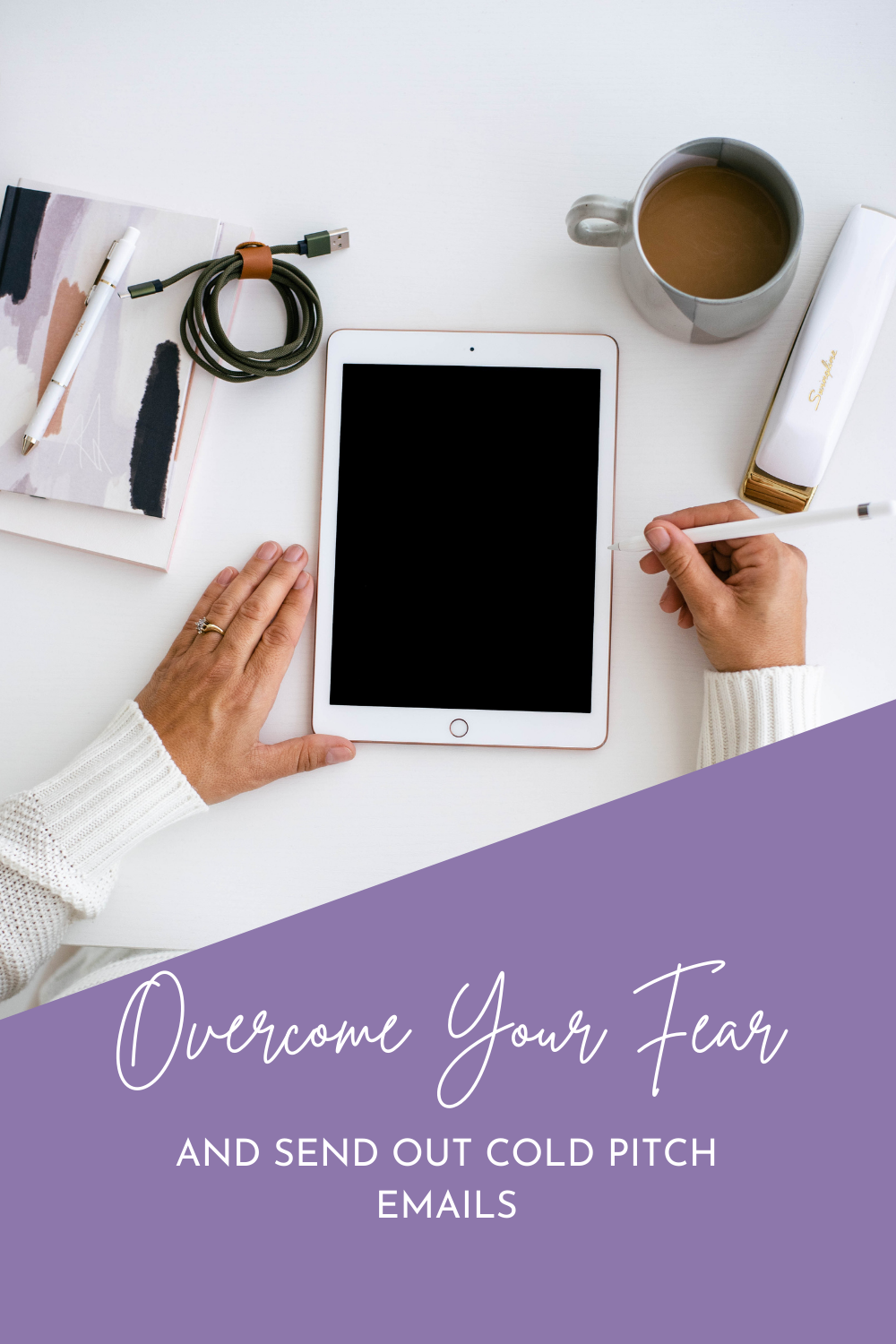 Overcome Your Fear and Send Out Cold Pitch Emails