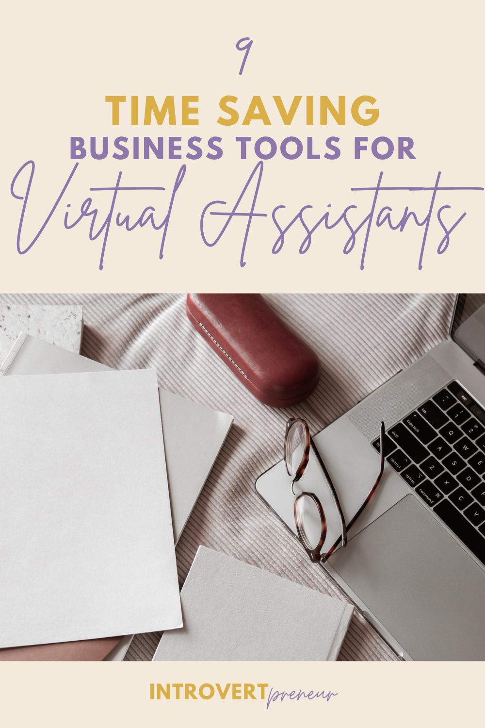 9 Time Saving Business Tools for Virtual Assistants