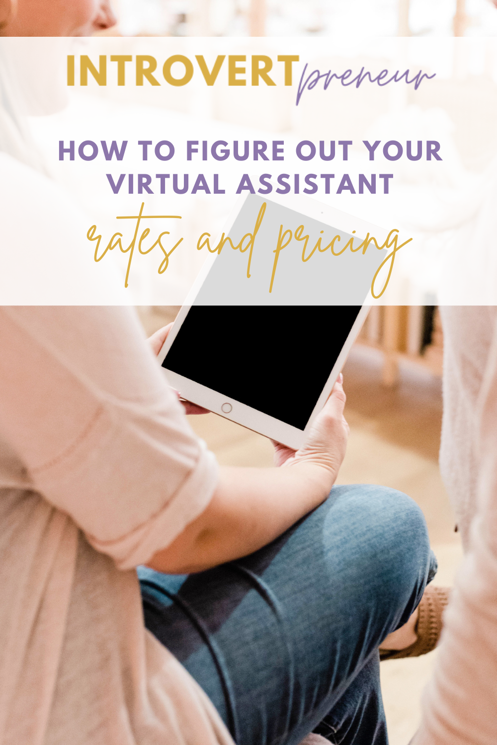 How to Figure out your Virtual Assistant Rates and Pricing